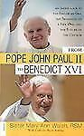 From Pope John Paul II to Benedict XVI : An Inside Look at the End of an Era,...