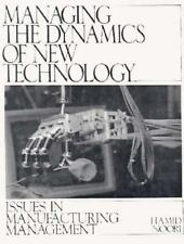 Managing the Dynamics of New Technology: Issues in Manufacturing Management