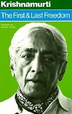 The First and Last Freedom by J. Krishnamurti (1975, Paperback)