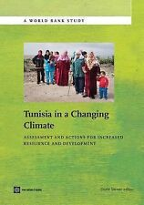 Tunisia in a Changing Climate: Assessment and Actions for Increased Resilience a