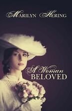 A Woman Beloved by Marilyn Hering (2014, Paperback) New