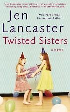 Twisted Sisters, Lancaster, Jen, Very Good Book