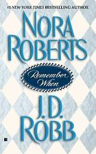 Remember When Roberts, Nora, Robb, J.D. Mass Market Paperback