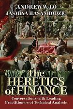 The Heretics of Finance: Conversations with Leading Practitioners of Technical