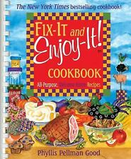 Fix-It and Enjoy-It! Cookbook : All-Purpose, Welcome-Home Recipes by Phyllis...