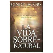 La Vida Sobrenatural (Spanish Edition) by Jacobs, Cindy