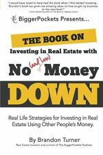 The Book on Investing In Real Estate with No by Brandon Turner (Paperback) NEW