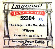 IMPERIAL Player Piano Roll THE CHAPEL IN THE MOUNTAINS 52304 Hilliard
