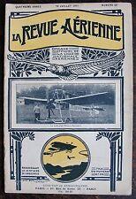 LA REVUE AERIENNE,10 JUILLET 1911, N°66 , SOMMAIRE VOIR PHOTOS.