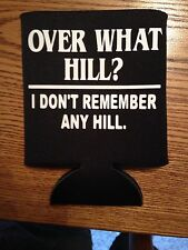 Over The Hill Funny Novelty Can Cooler Koozie