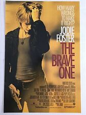 THE BRAVE ONE 11.5x17 PROMO MOVIE POSTER