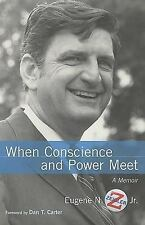 When Conscience and Power Meet: A Memoir by Eugene N. Jr. Zeigler