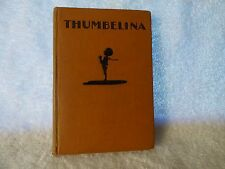 Rare May 1928 THUMBELINA Hans Christian Andersen with Pictures by Einar Nerman