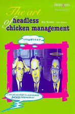 The Art of Headless Chicken Management by Mark Edwards, Elly Brewer...