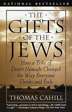 The Hinges of History: The Gifts of the Jews : How a Tribe of Desert Nomads...