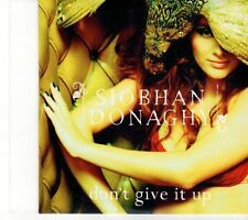 (EY904) Siobhan Donaghy, Don't Give It Up - 2006 DJ CD