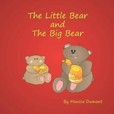The Little Bear and the Big Bear : A Story Design to Help Teach Children How...