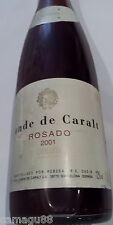 Botella de Vino Rosado año 2001 Conde  de Caralt