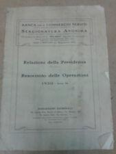 BANCA PER IL COMMERCIO DI SERICO - RELAZIONE DELLA PRESIDENZA PER L'ANNO 1930