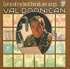 VAL DOONICAN Some Of My Best Friends Are Songs Vinyl Record LP Philips 6641 607
