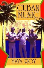Cuban Music : From Son and Rumba to the Buena Vista Social Club and Timba...