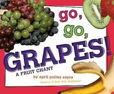 Go, Go, Grapes!: A Fruit Chant-ExLibrary