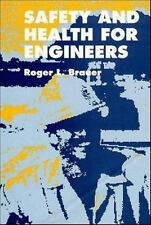 Safety and Health for Engineers (Industrial Health & Safety), Roger L. Brauer, A