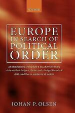 Europe in Search of Political Order: An Institutional Perspective on Unity/Diver