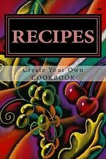 Blank Books by Cover Creations: RECIPES - Create Your Own Cookbook : Blank...