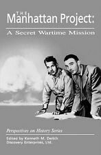 The Manhattan Project : A Secret Wartime Mission (1970, Paperback)