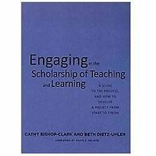 Engaging in the Scholarship of Teaching and Learning: A Guide to the Process, an