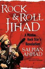 Rock & Roll Jihad: A Muslim Rock Star's Revolution, Ahmad, Salman, Good Book
