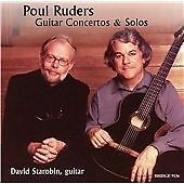 Poul RUDERS Guitar Concertos & Solos CD BRIDGE David Starobin Speculum Musicae