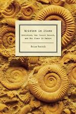 Written in Stone: Evolution, the Fossil Record, and Our Place in Nature by Swit