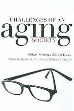 Challenges of an Aging Society: Ethical Dilemmas, Political Issues (Gerontology)
