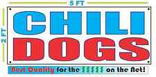 CHILI DOGS Banner Sign NEW Larger Size Best Quality for The $$$ Fair Food