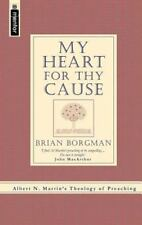 My Heart for Thy Cause, Brian S Borgman, New Books