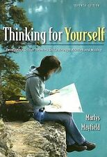 Thinking for Yourself : Developing Critical Thinking Skills Through Reading...