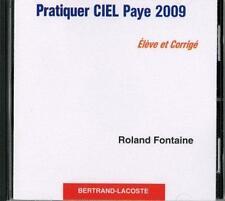 Ciel paye 2009   CD corrigé de l'élève Fontaine  Roland Neuf Livre