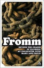Beyond the Chains of Illusion: My Encounter With Marx And Freud (Continuum Impac