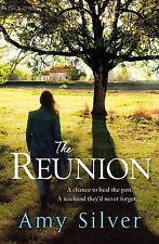 The Reunion Silver, Amy Very Good Book