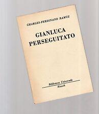 gianluca perseguitato - charles-ferdinand ramuz - serie bur rizzoli