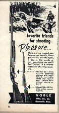 1957 Print Ad Noble Slide Action Repeating Shotguns & 22 Rifle Haydenville,MA