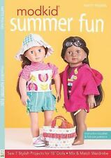 MODKID Summer Fun : Sew 7 Stylish Projects for 18 Dolls * Mix and Match...