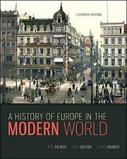 A History of Europe in the Modern World by Palmer, R. R., Colton, Joel, Kramer,