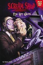 Scream Shop 3: Eye Spy Aliens West, Tracey Paperback