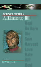 David Mack A Time to Kill (Star Trek: The Next Generation S.) Very Good Book