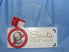 Me To You Tatty Teddy Christmas Bear Santa Stop Here Sign Nice Present Gift NEW