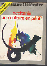 MAGAZINE LITTERAIRE N°76  1973  OCCITANIE UNE CULTURE EN PERIL  SPECIAL TOULOUSE