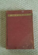 Rehearsal The Principles and Practice of Acting for the Stage M.A Franklin 1936